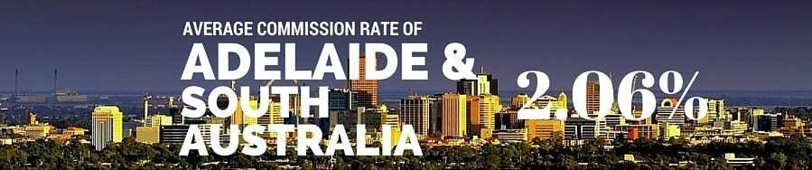 Adelaide and South Australia Real Estate Agent Commission Rate